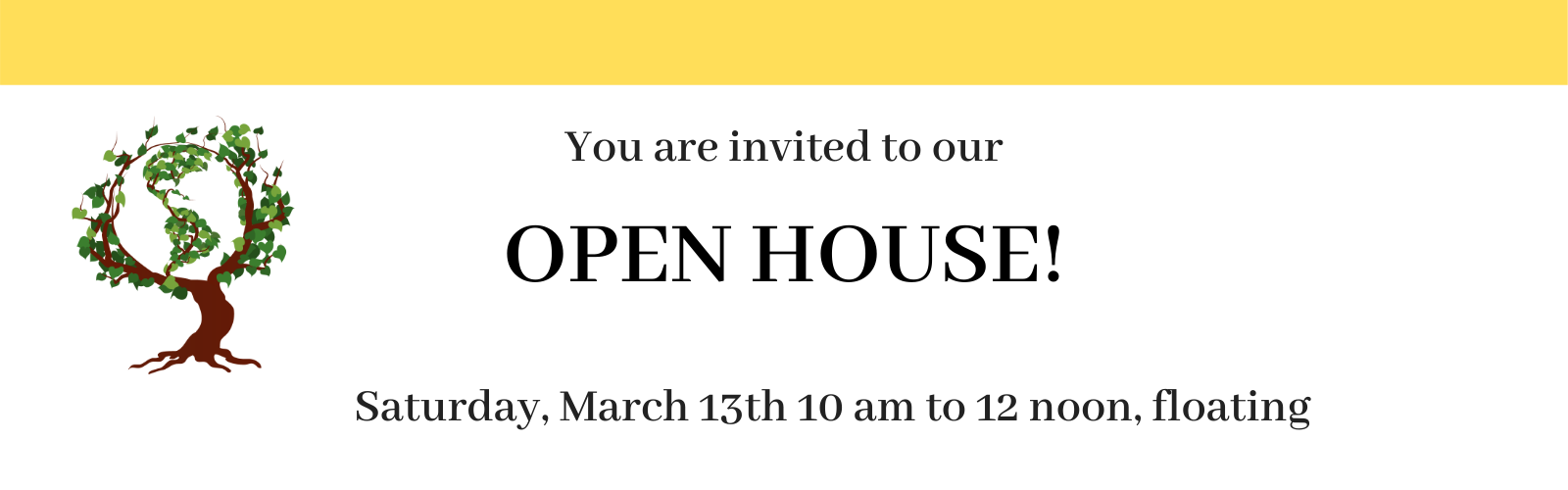 OPEN HOUSE AND PARENT WORKSHOP
